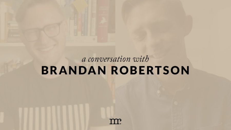 [VIDEO] A Conversation with Brandan Robertson
