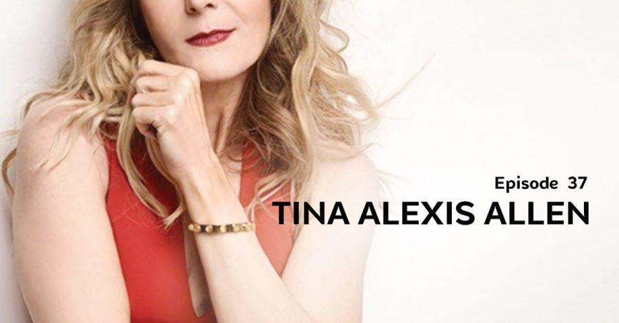 Tina Alexis Allen | Hiding Out – E.37