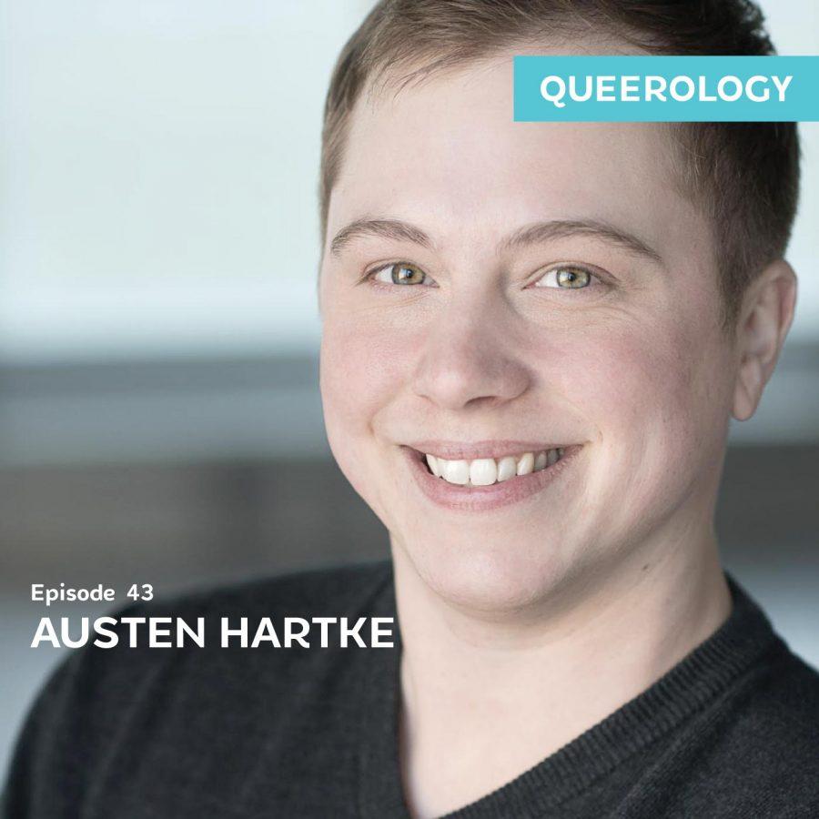 Austen Hartke Loves His Body – E43